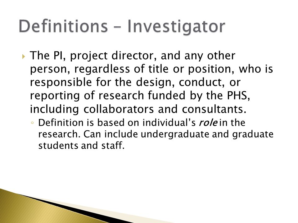  Investigators engaged in research funded by a PHS agency, or who plan to apply for funding from PHS, must complete the new PHS Faculty/Researcher form that reflects: new disclosure thresholds; disclosure of income from non-exempt not-for-profit organizations; and sponsored/reimbursed travel ◦ New SFIs must be disclosed within 30 days