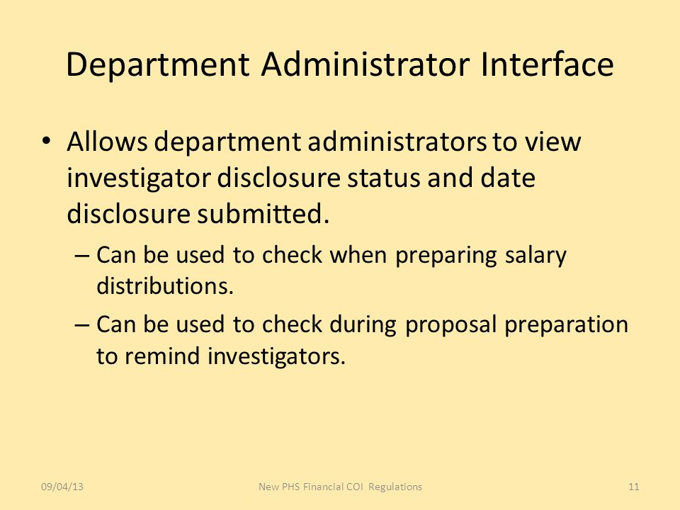 Department Administrator Interface Allows department administrators to view investigator disclosure status and date disclosure submitted.