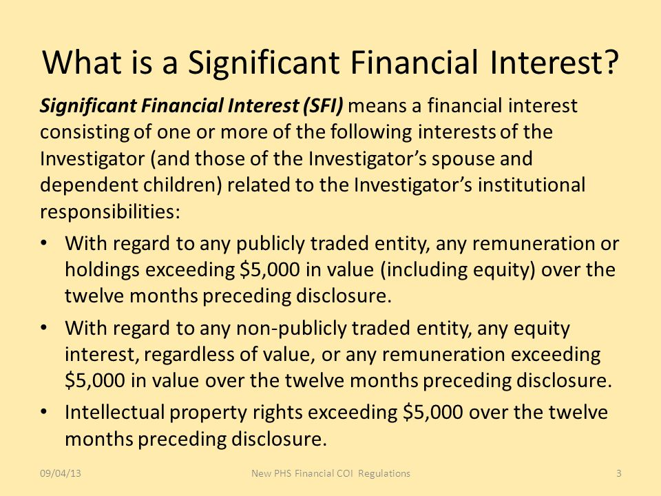What is a Significant Financial Interest.