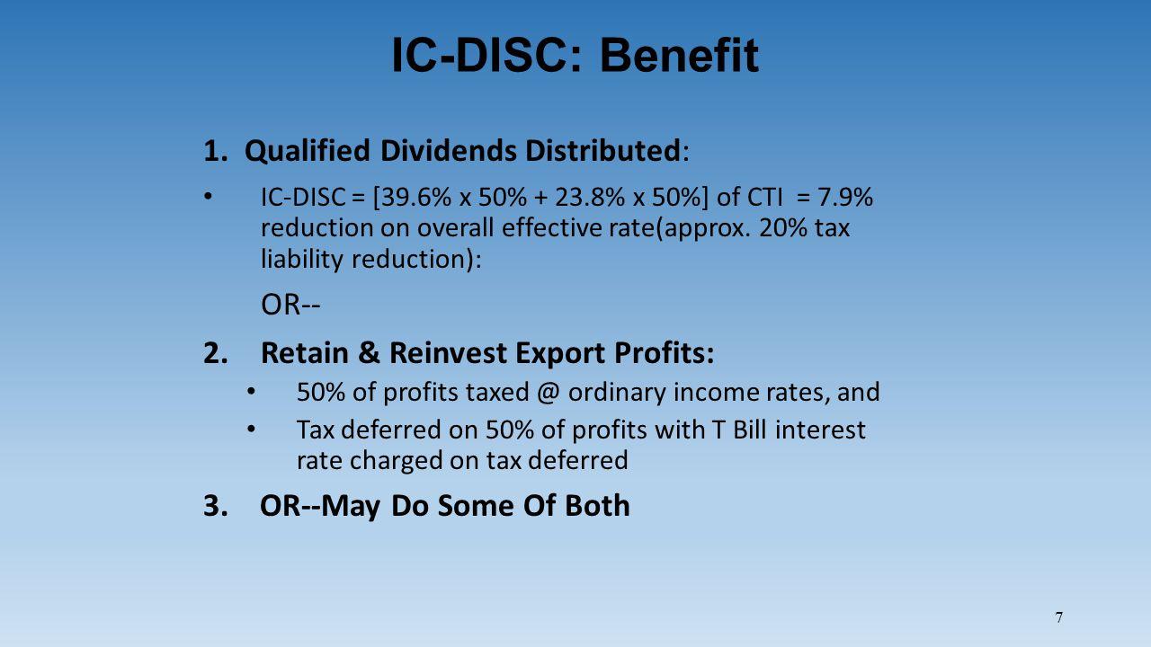 7 IC-DISC: Benefit 1.