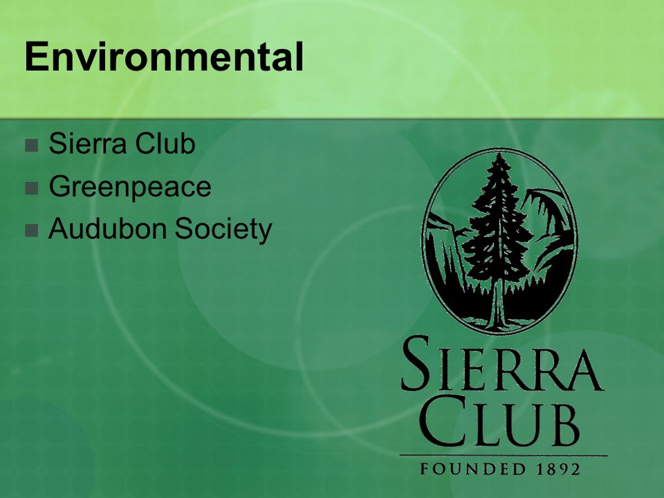 Environmental Sierra Club Greenpeace Audubon Society