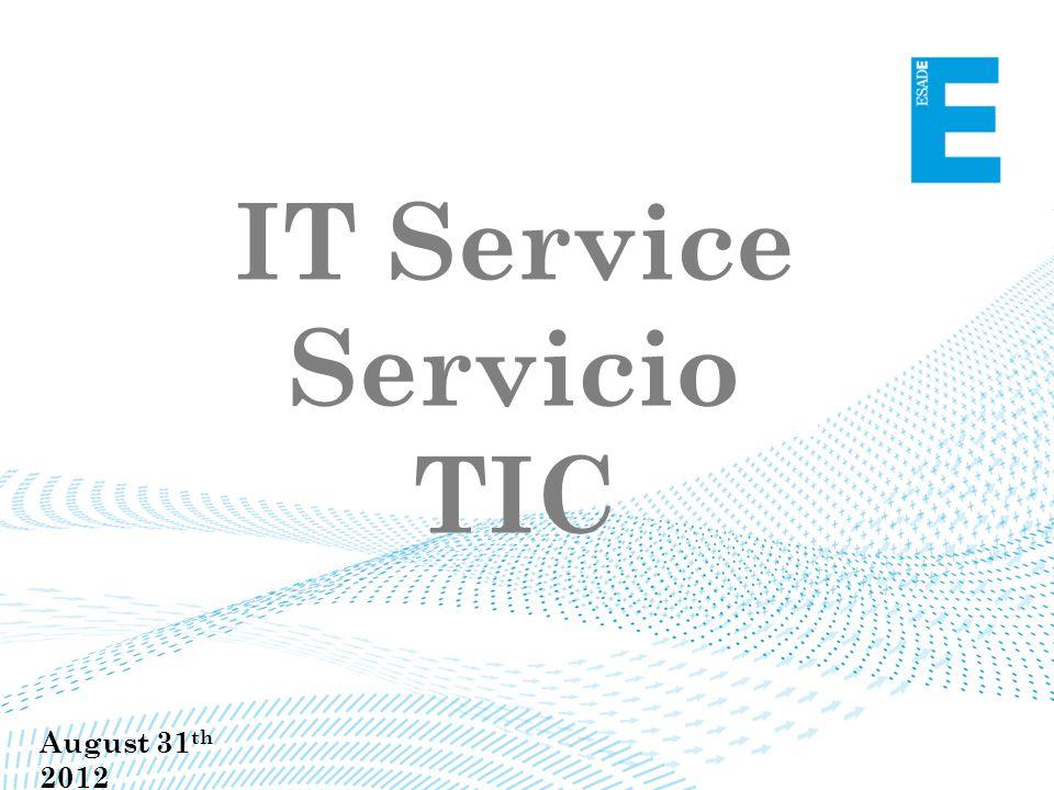 IT Service Servicio TIC August 31 th 2012
