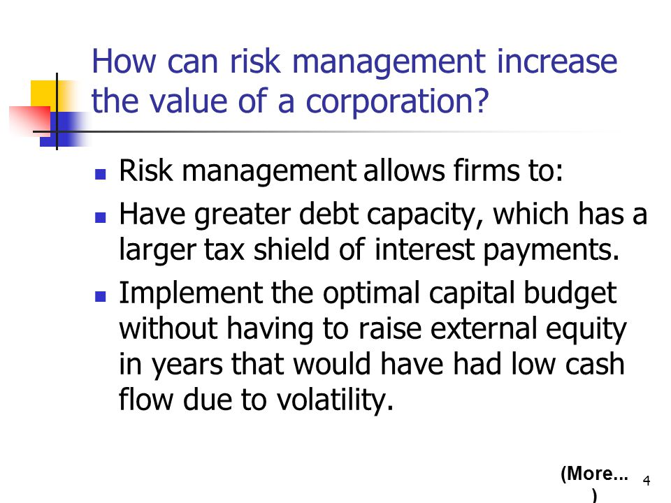 4 How can risk management increase the value of a corporation.