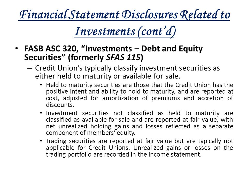 "Financial Statement Disclosures Related to Investments (cont'd) FASB ASC 320, ""Investments – Debt and Equity Securities"" (formerly SFAS 115) – Credit"