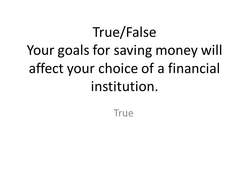 True/False Savings and loan associations usually offer full checking account services. True