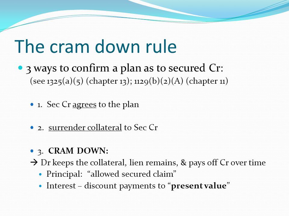 Systematic undercompensation This is the real complaint the Till dissent had; Justice Scalia stated, I believe that, in practice, this approach will systematically undercompensate secured creditors for the true risks of default. When a 21% debtor can get a 9.5 % cramdown rate, it is hard to argue the undercompensation point.