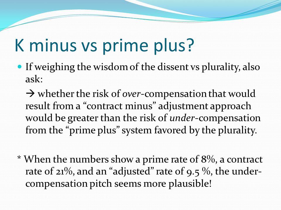 K minus vs prime plus.