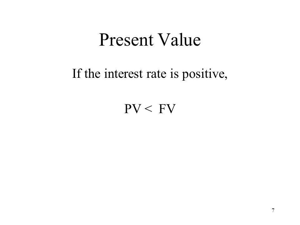 8 Present Value i PV