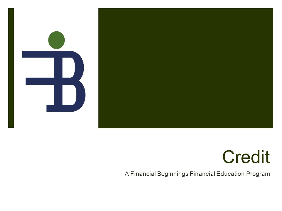 Credit A Financial Beginnings Financial Education Program