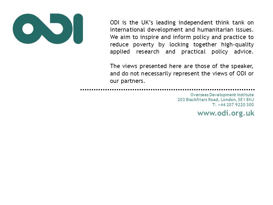 ODI is the UK's leading independent think tank on international development and humanitarian issues.