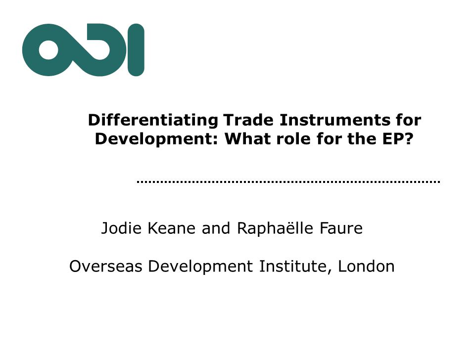 Differentiating Trade Instruments for Development: What role for the EP.