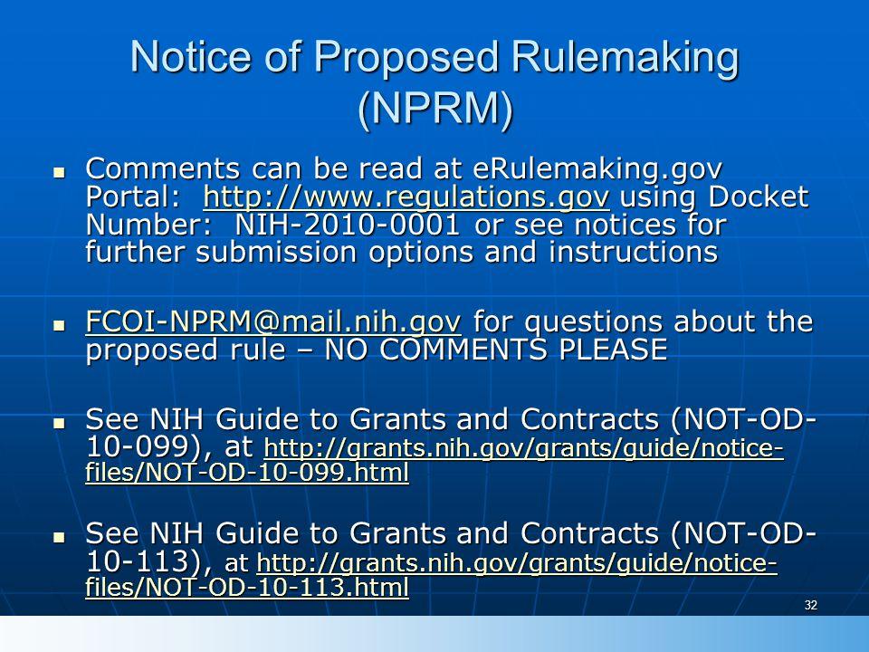 Notice of Proposed Rulemaking (NPRM) Comments can be read at eRulemaking.gov Portal: http://www.regulations.gov using Docket Number: NIH-2010-0001 or