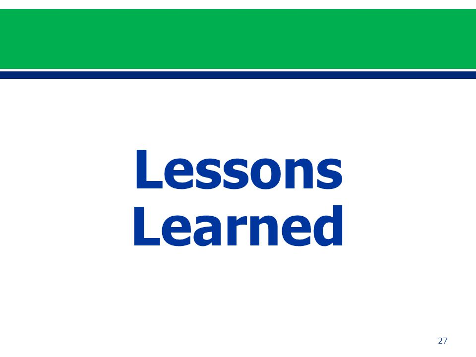 Lessons Learned 27