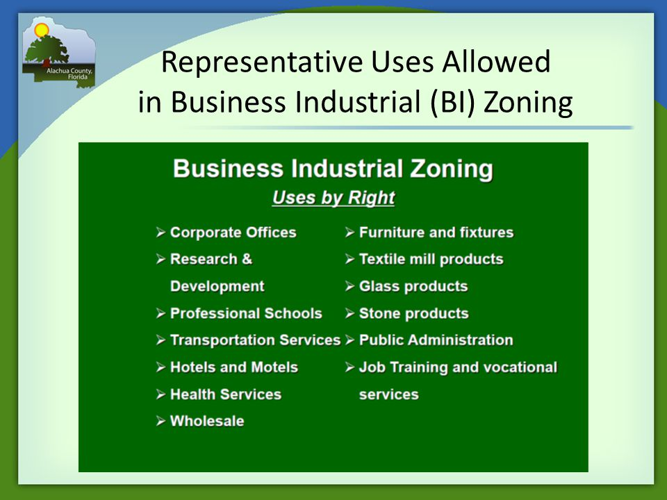 Representative Uses Allowed in Business Industrial (BI) Zoning