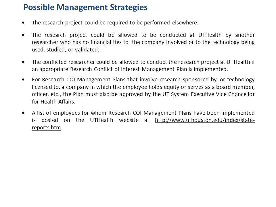 Possible Management Strategies The research project could be required to be performed elsewhere.