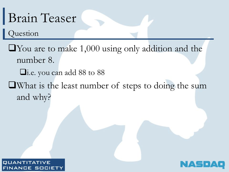 Brain Teaser  You are to make 1,000 using only addition and the number 8.