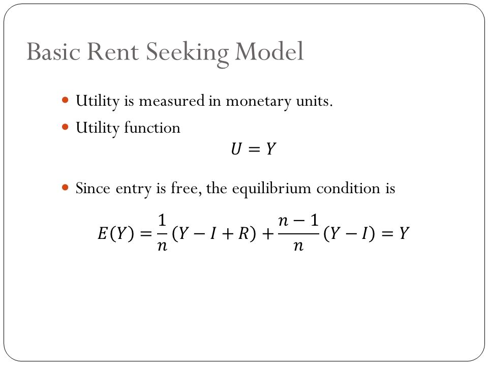 Basic Rent Seeking Model