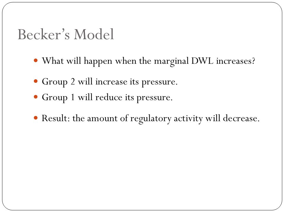 What will happen when the marginal DWL increases. Group 2 will increase its pressure.