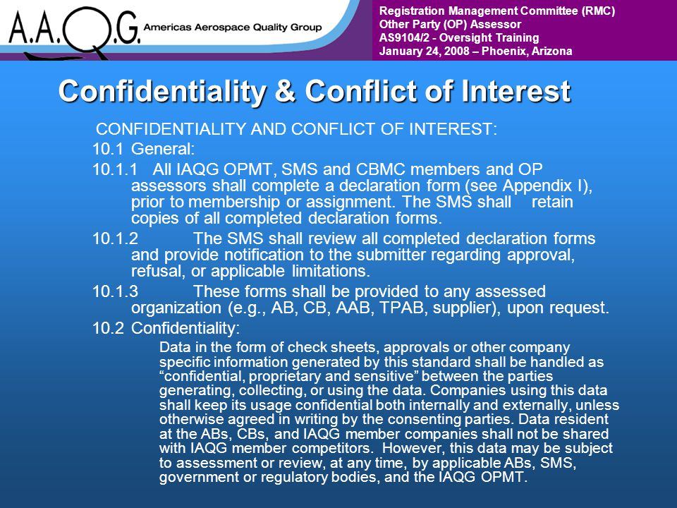 Registration Management Committee (RMC) Other Party (OP) Assessor AS9104/2 - Oversight Training January 24, 2008 – Phoenix, Arizona Confidentiality &