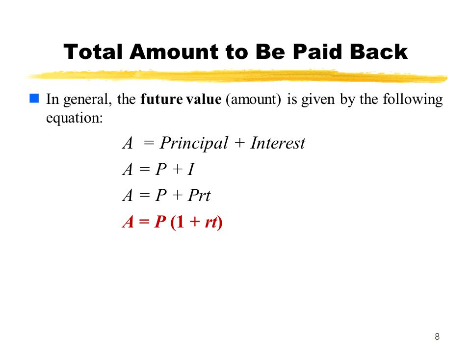 9 Another Example Example 6: Find the total amount due on a loan of $600 at 16% interest at the end of 15 months.