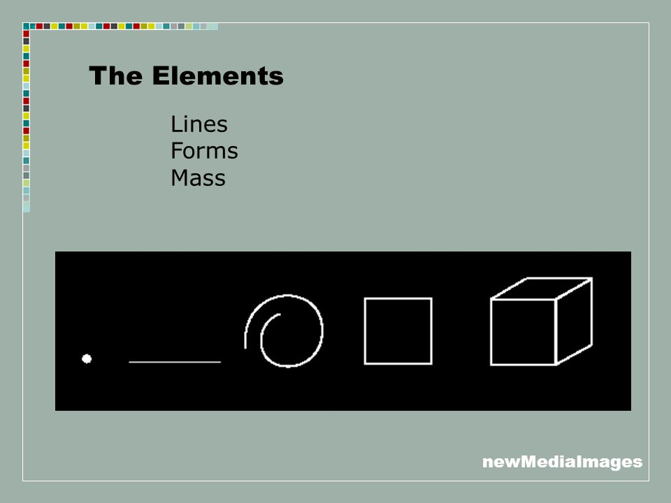 newMediaImages The Elements Lines Forms Mass
