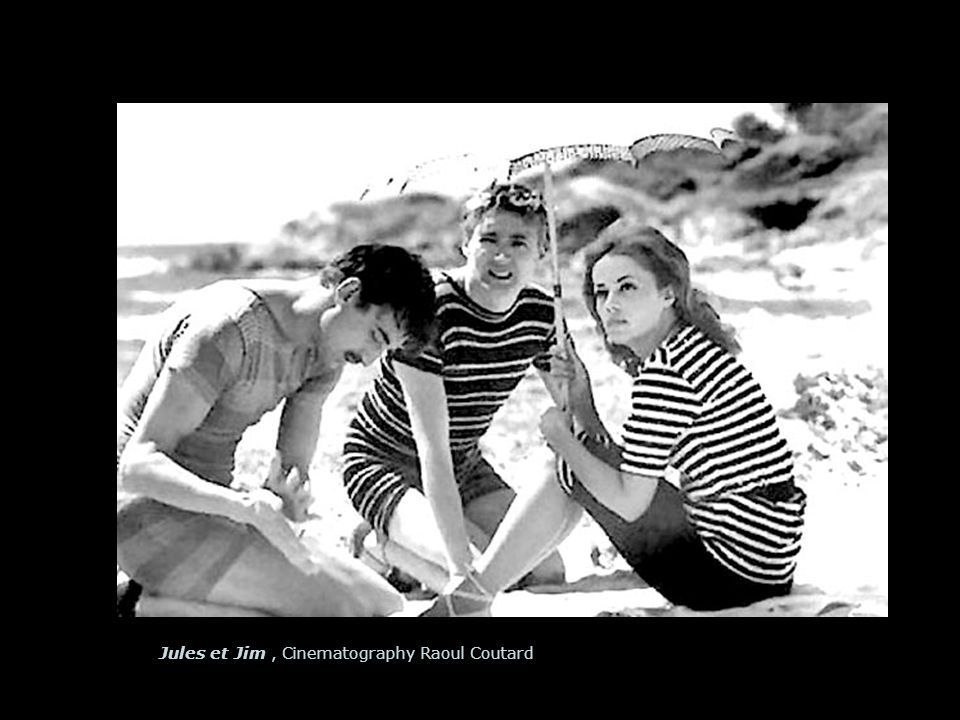 newMediaImages Balance Jules et Jim, Cinematography Raoul Coutard