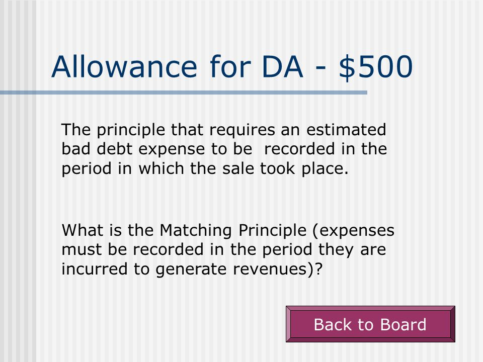 Review Potpourri - $500 Back to Board Deposits in transit are accounted for in this manner on the bank reconciliation.