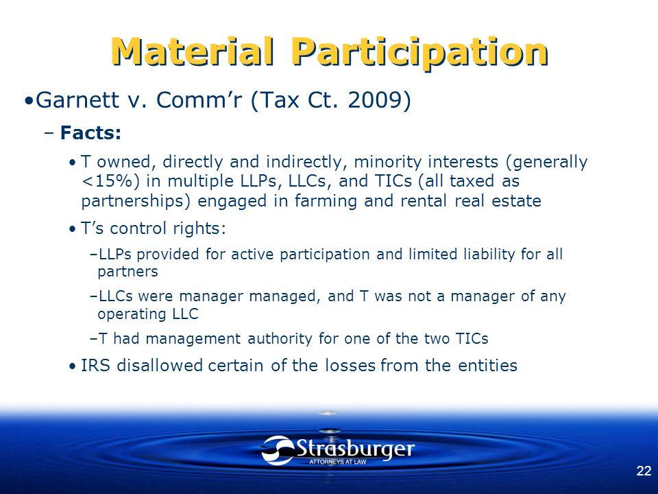 22 Material Participation Garnett v. Comm'r (Tax Ct.