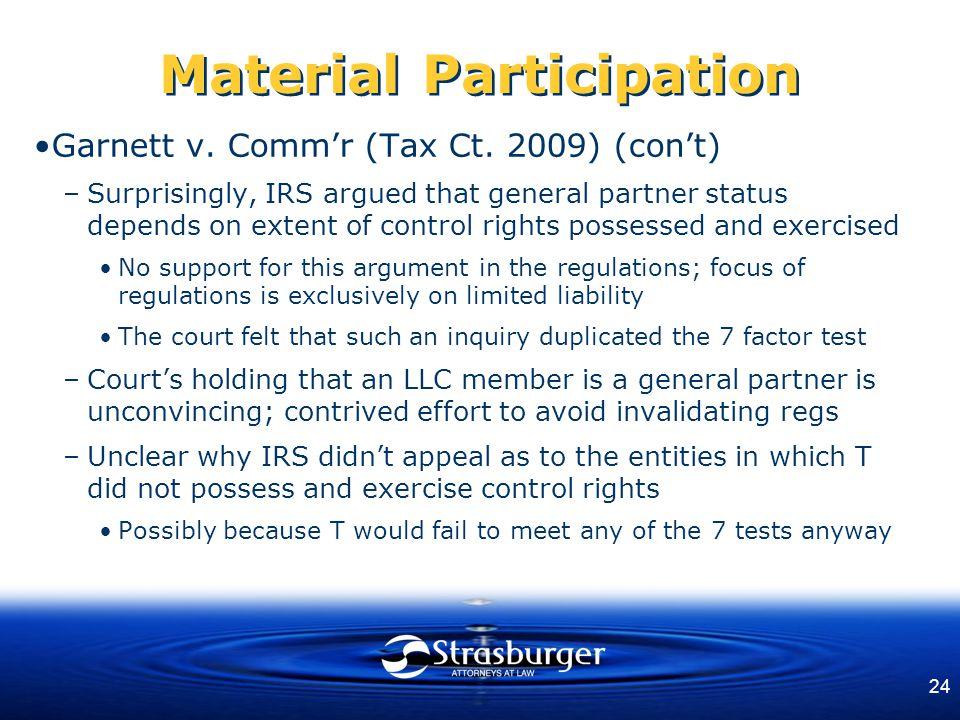 24 Material Participation Garnett v. Comm'r (Tax Ct.
