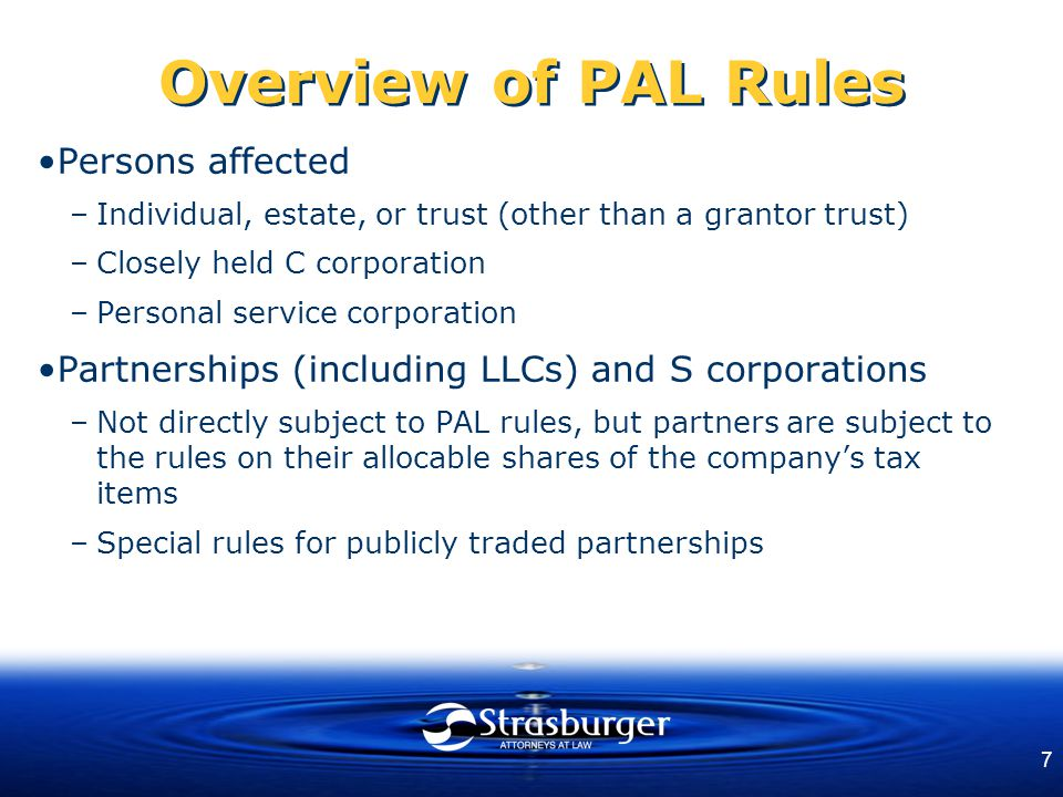 8 Overview of PAL Rules Passive activity defined –A trade or business activity in which the taxpayer does not materially participate Trading securities, etc.