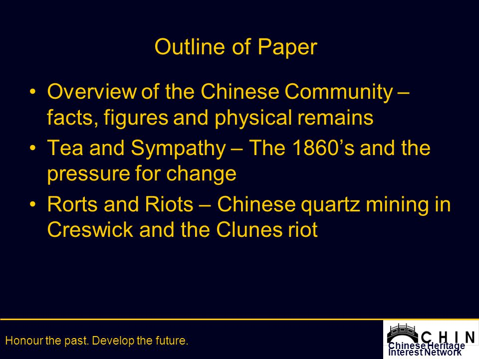 Chinese Heritage Interest Network Honour the past.