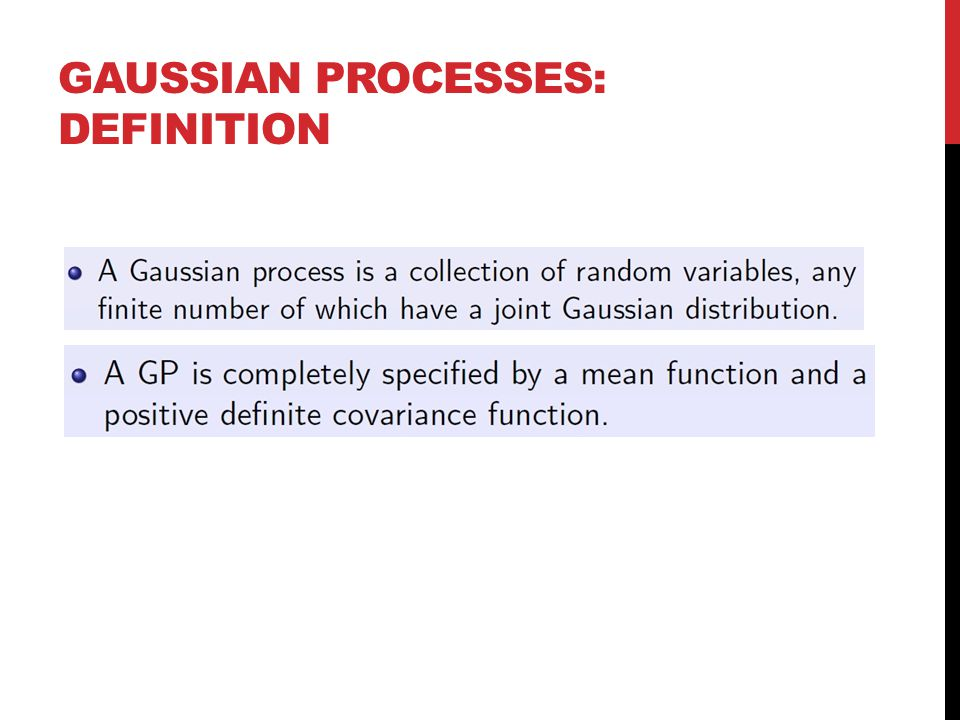 GAUSSIAN PROCESSES: DEFINITION