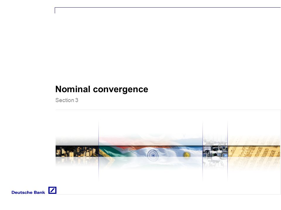 Section 3 Nominal convergence