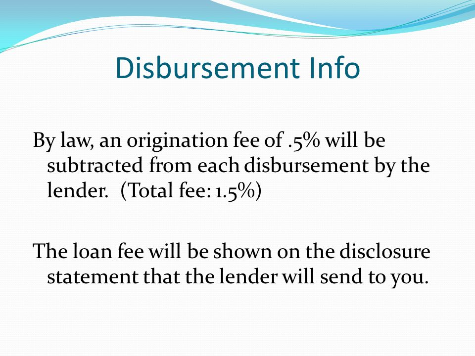 What Happens Next. (4) Funds are received from your lender.