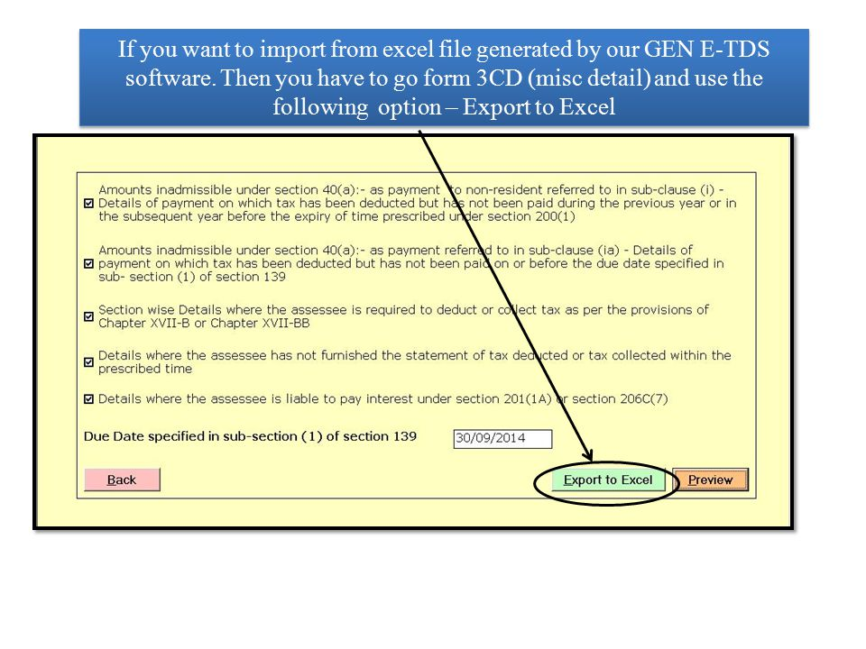 If you want to import from excel file generated by our GEN E-TDS software.