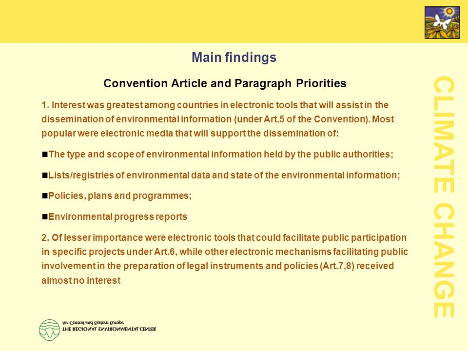 CLIMATE CHANGE Main findings Convention Article and Paragraph Priorities 1.