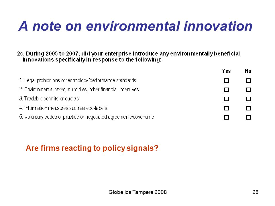 Globelics Tampere 200828 A note on environmental innovation Are firms reacting to policy signals?