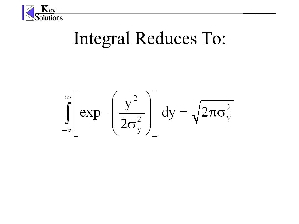 Integral Reduces To: