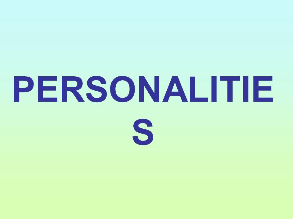 PERSONALITIE S