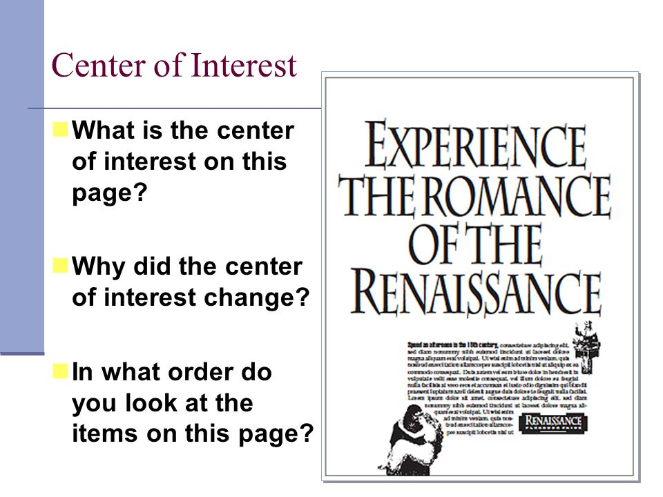Center of Interest What is the center of interest on this page.
