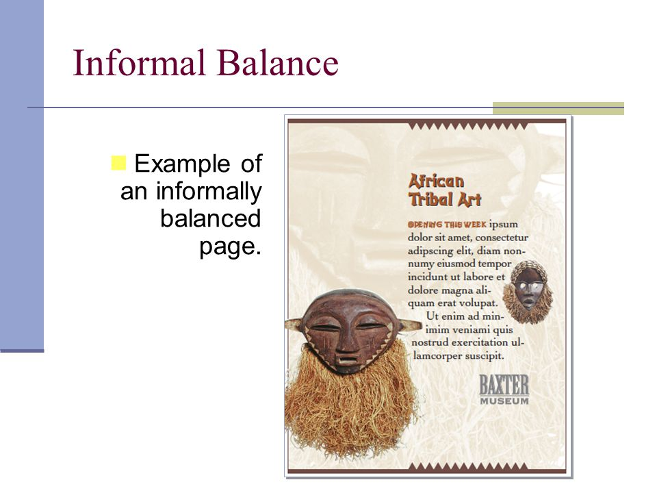 Informal Balance Example of an informally balanced page.