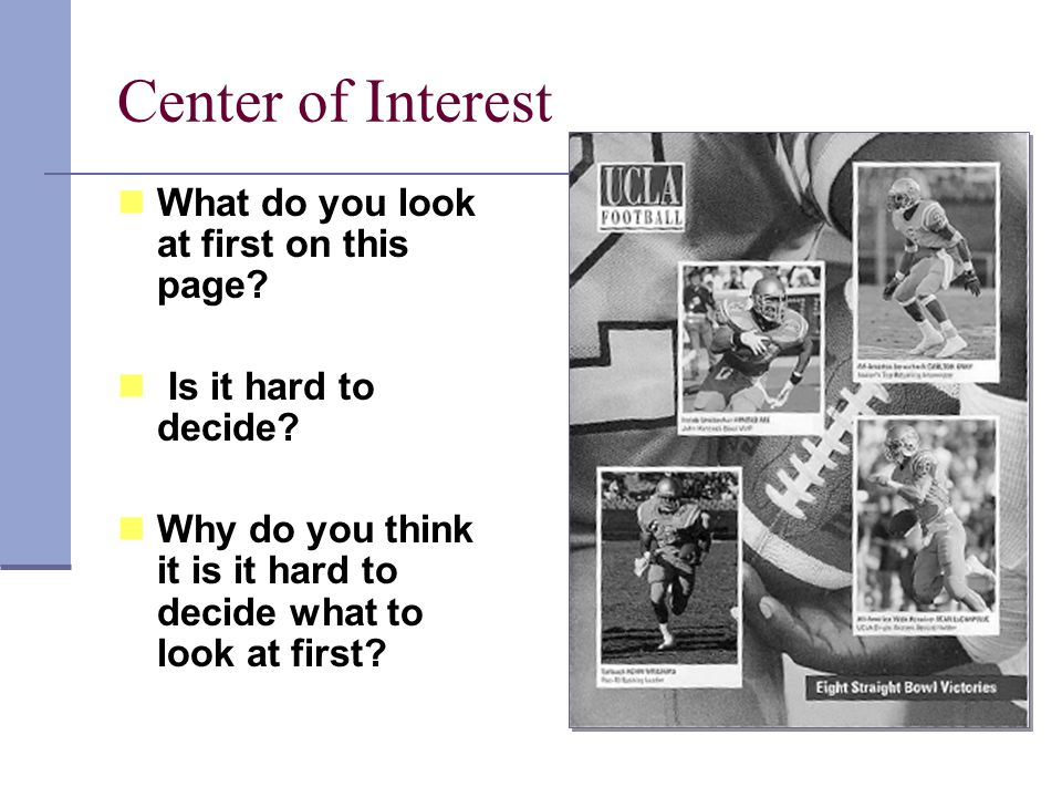 Center of Interest What do you look at first on this page.