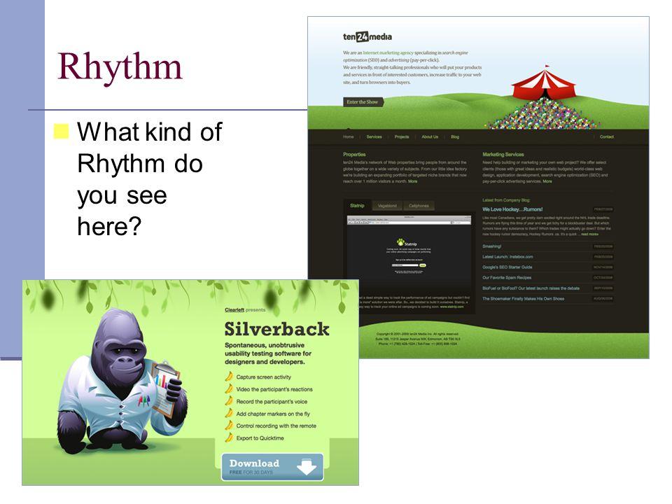 Rhythm What kind of Rhythm do you see here