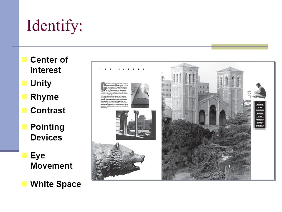 : Identify: Center of interest Unity Rhyme Contrast Pointing Devices Eye Movement White Space