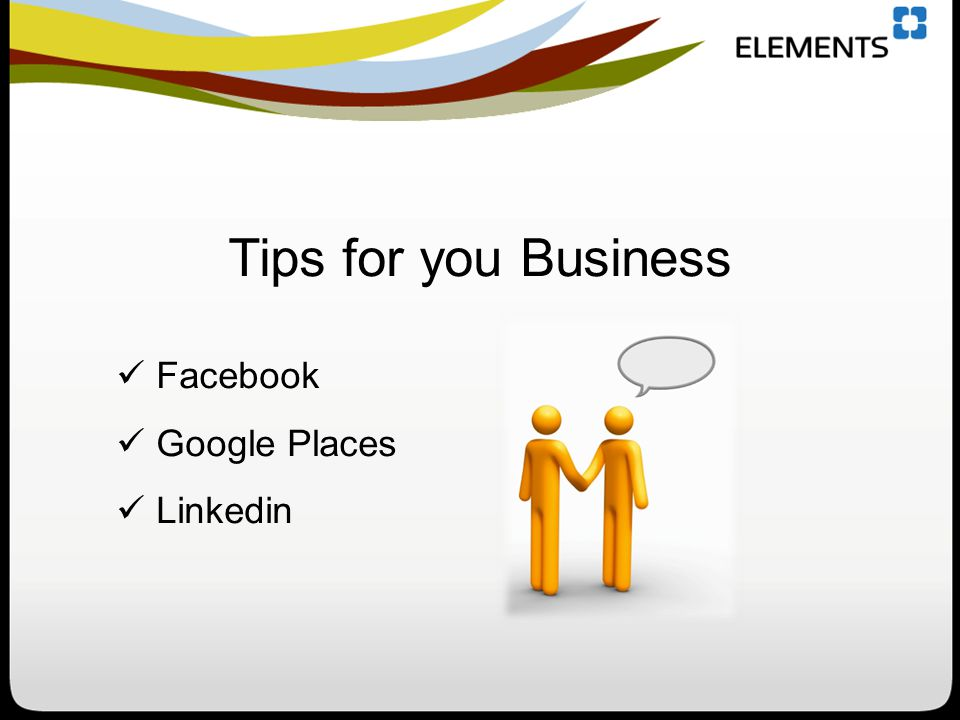 Facebook Google Places Linkedin Tips for you Business