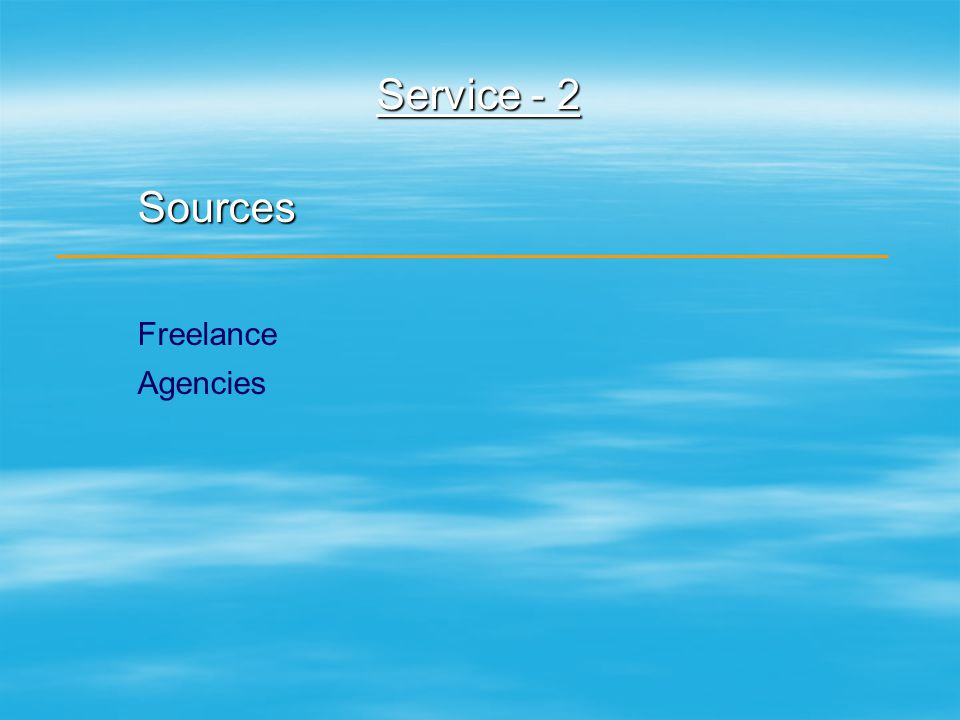 Service - 2 Sources Freelance Agencies