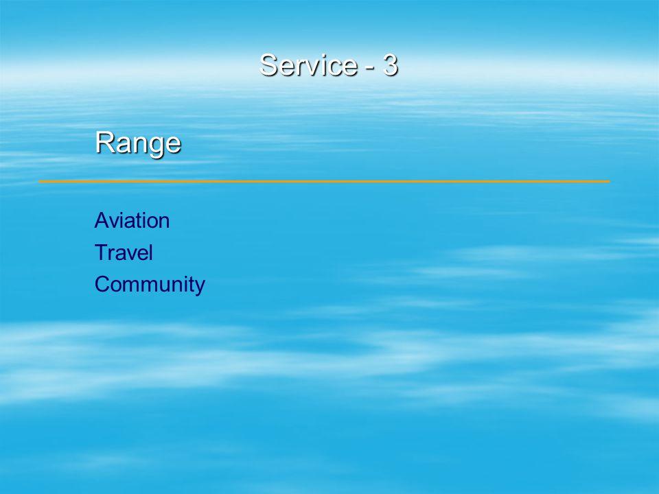 Service - 3 Range Aviation Travel Community