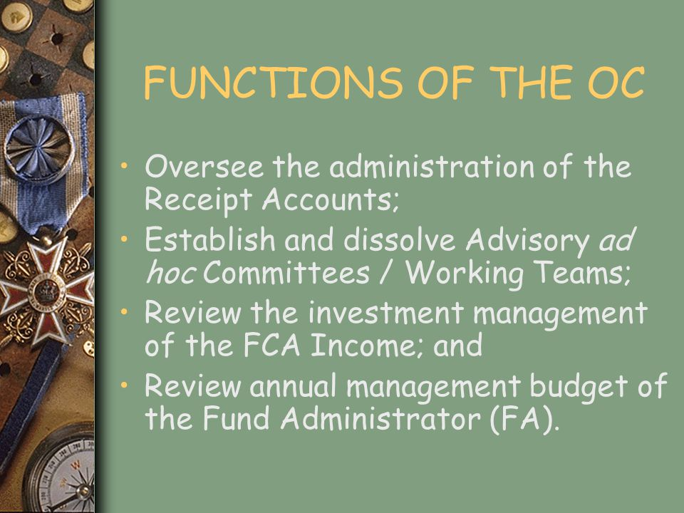 FUND ADMINISTRATOR The Environmental Foundation of Jamaica was appointed in November 2005 as the FA.