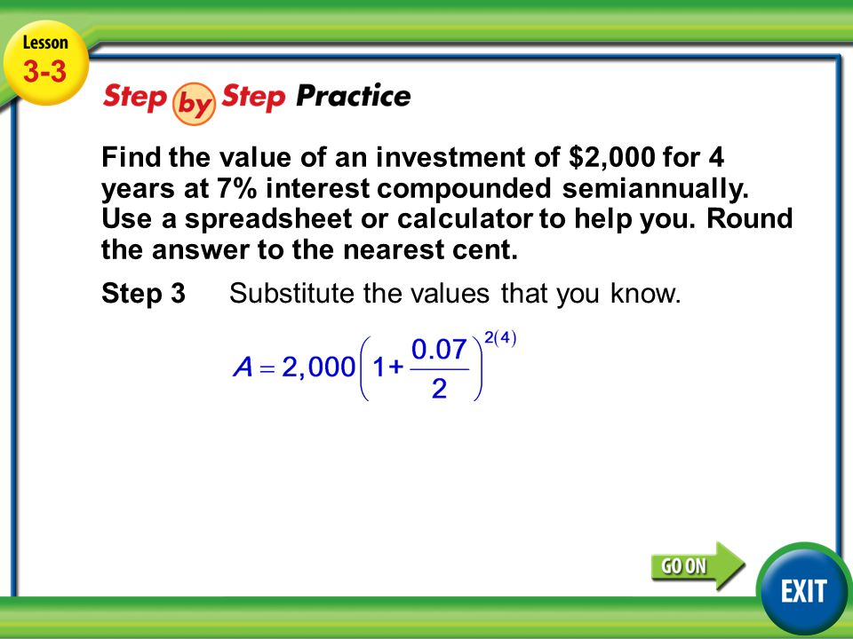 Lesson 3-3 Example 3 3-3 Step 3 Substitute the values that you know.