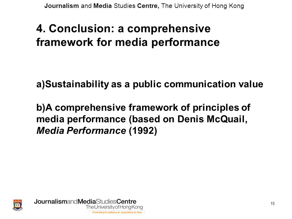 Journalism and Media Studies Centre, The University of Hong Kong 15 4.